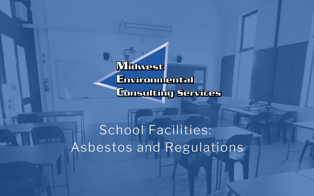 School Facilities: Asbestos and Regulations