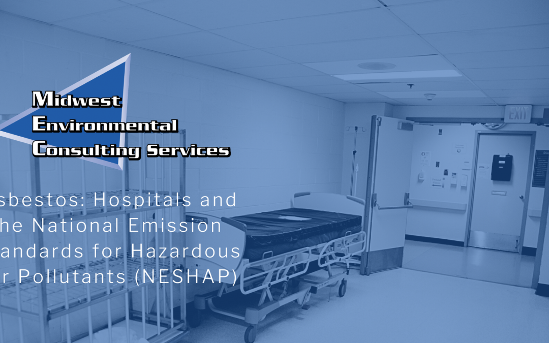 Asbestos: Hospitals and the National Emission Standards for Hazardous Air Pollutants (NESHAP)