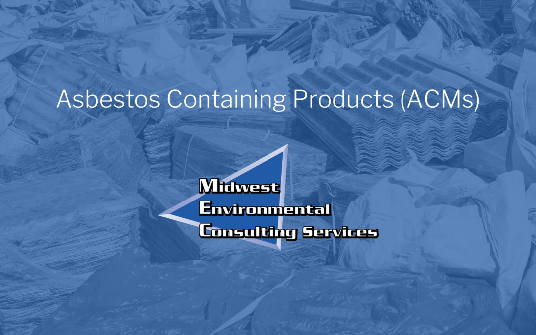 Asbestos Containing Products (ACMs)