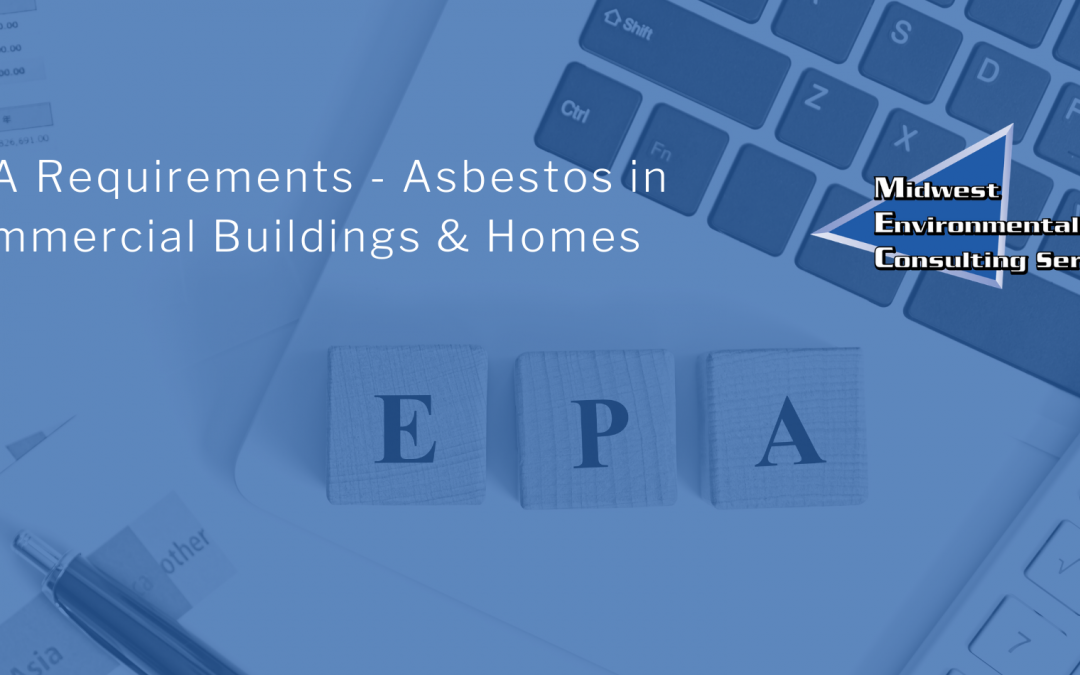 EPA Requirements – Asbestos in Commercial Buildings & Homes