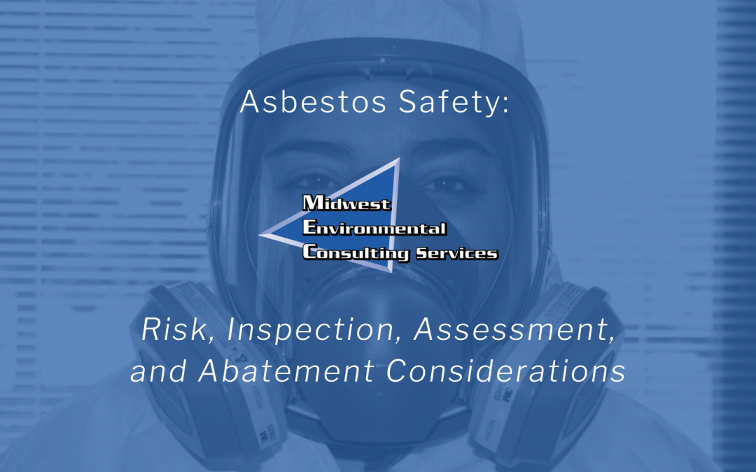 Asbestos Safety: Risk, Inspection, Assessment, and Abatement Considerations