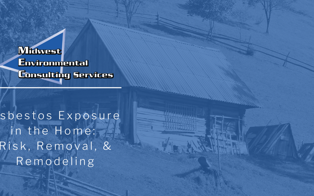 Asbestos Exposure in the Home: Risk, Removal, and Remodeling