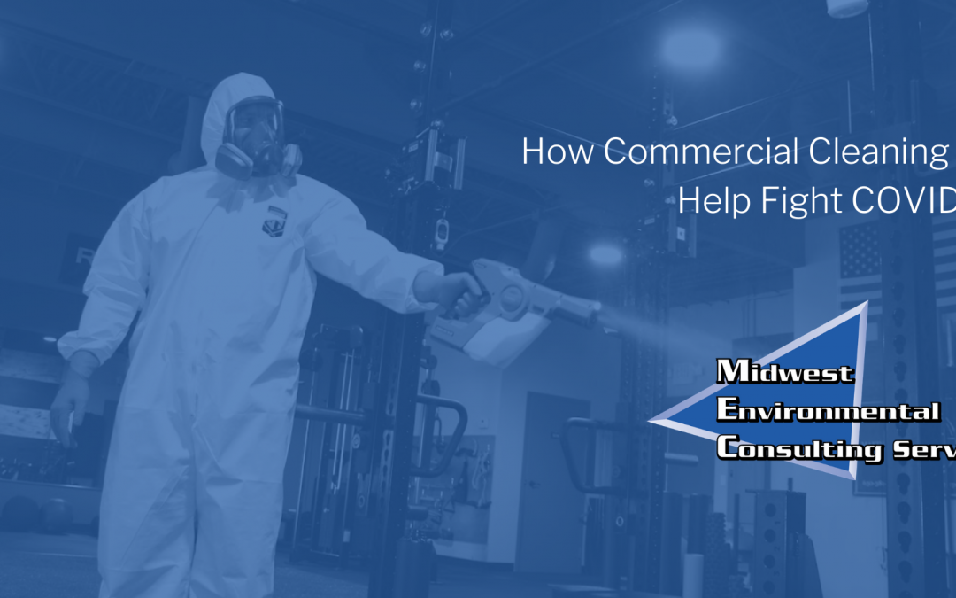 How commercial cleaning can help fight COVID-19