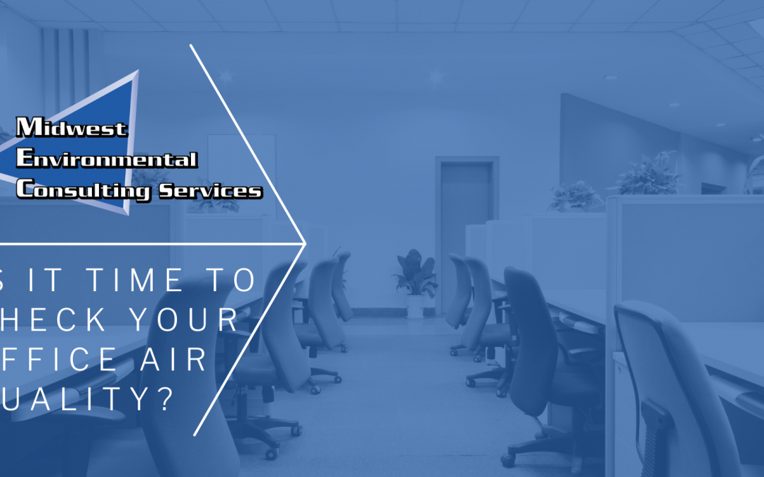 Is It Time To Check The Indoor Air Quality Of Your Office?